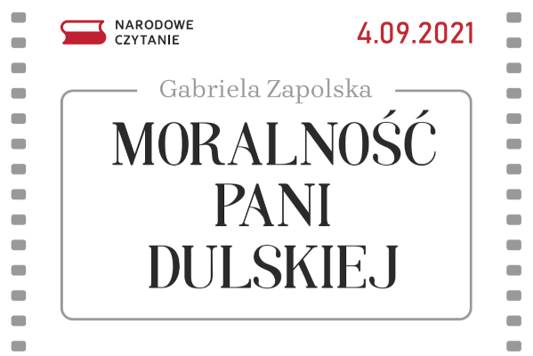 """Narodowe Czytanie """"Moralności pani Dulskiej"""""""
